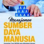Pelajarilah Pengurusan SDM yang Bagus Lewat Buku manajemen SDM