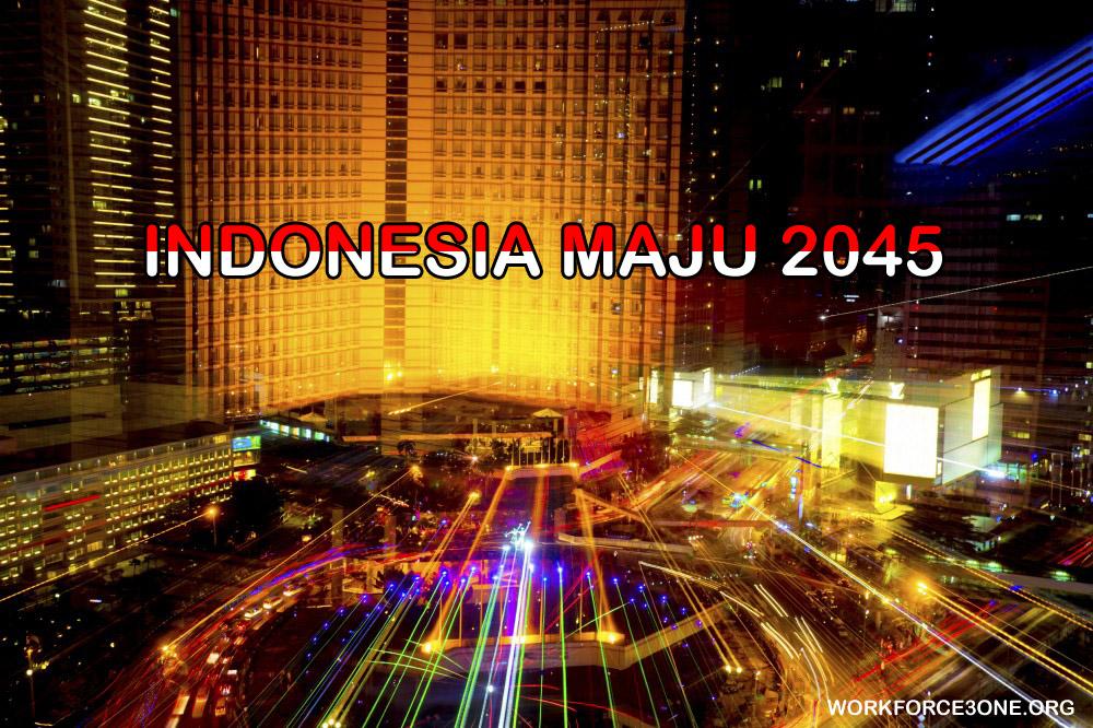 Mutu SDM Kategori Menengah serta Pengembangan Digital Jadi Kunci Indonesia Maju 2045